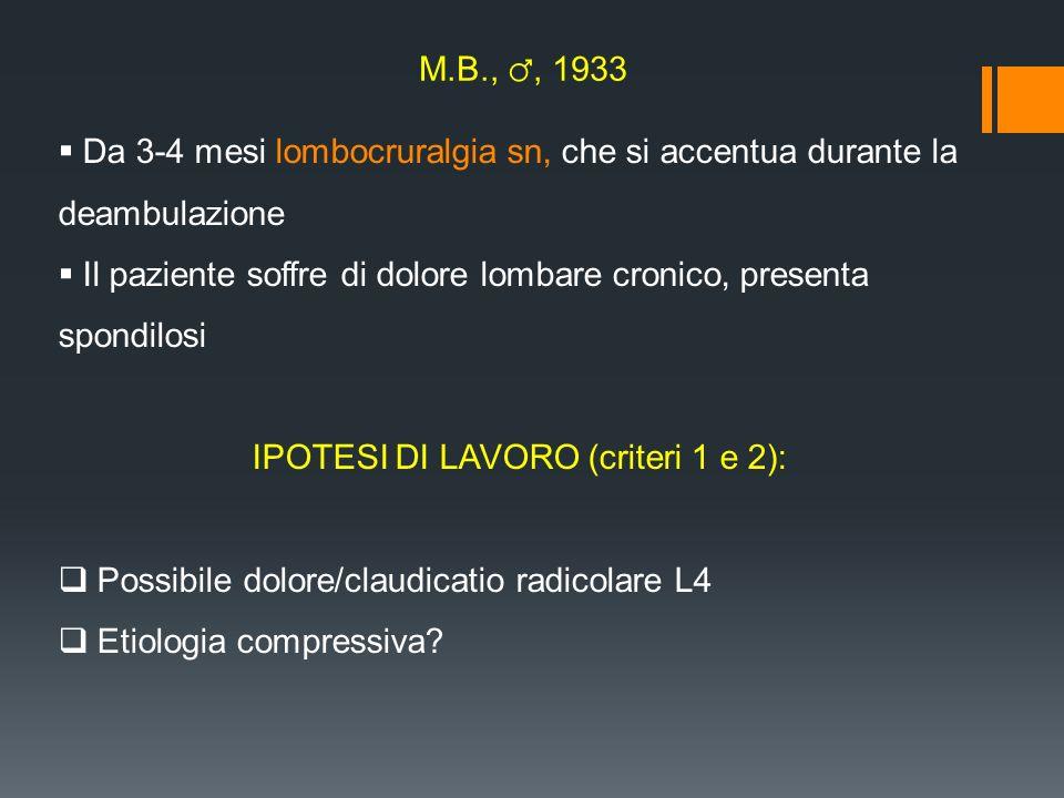 IPOTESI DI LAVORO (criteri 1 e 2):