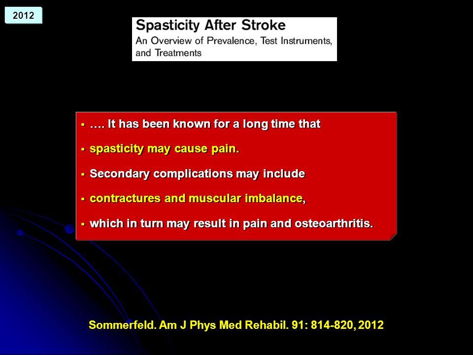 Sommerfeld. Am J Phys Med Rehabil. 91: 814-820, 2012