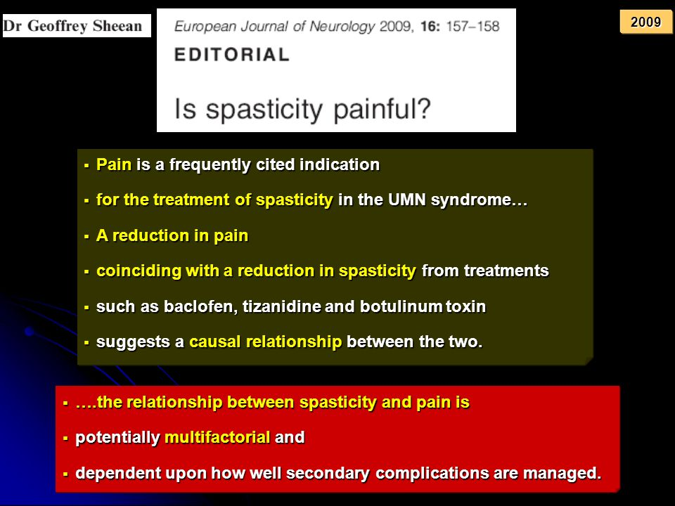 Pain is a frequently cited indication