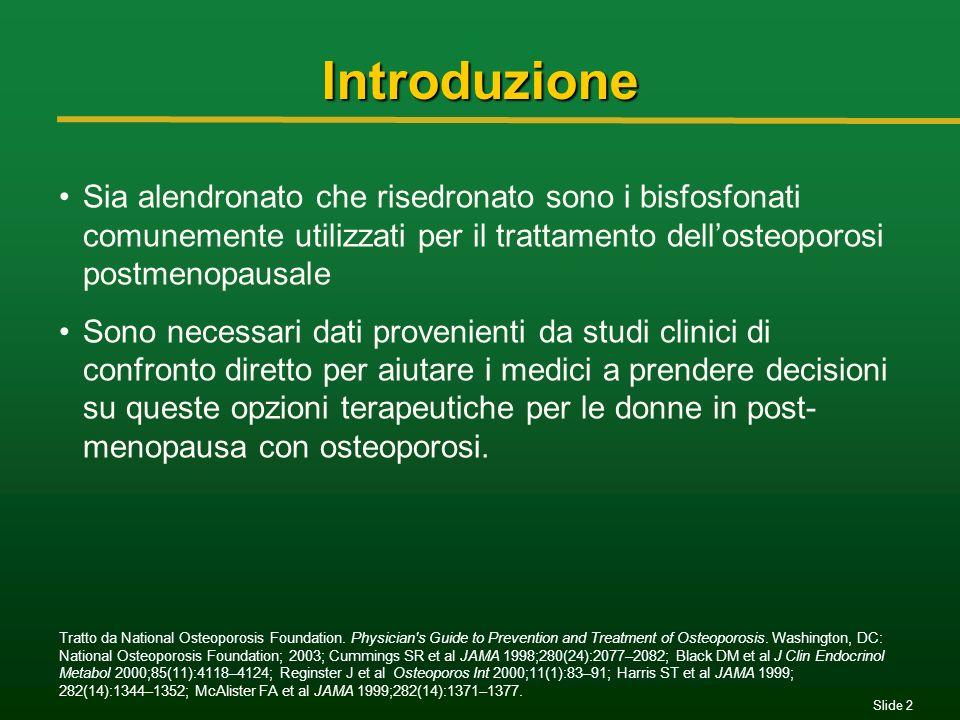 Introduzione Sia alendronato che risedronato sono i bisfosfonati comunemente utilizzati per il trattamento dell'osteoporosi postmenopausale.
