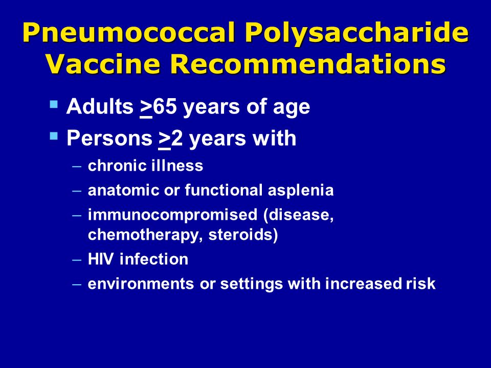 Pneumococcal Polysaccharide Vaccine Recommendations