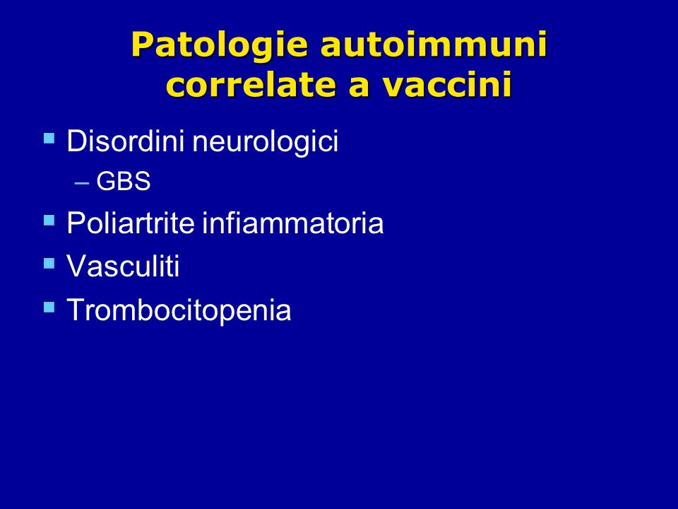 Patologie autoimmuni correlate a vaccini