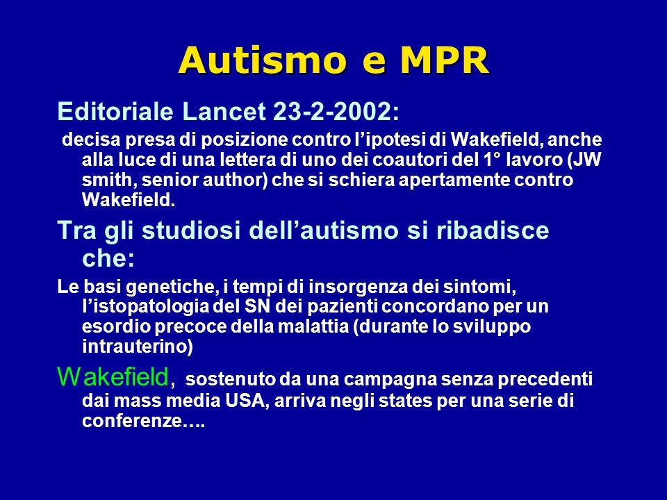 Autismo e MPR Editoriale Lancet 23-2-2002: