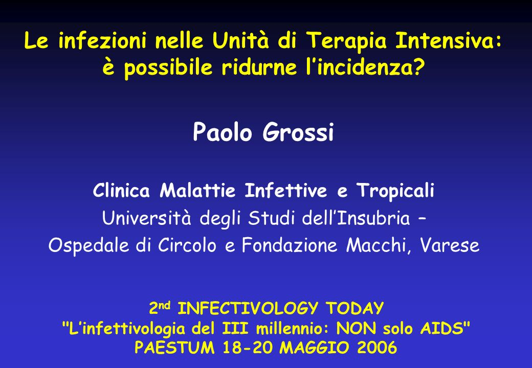 Clinica Malattie Infettive e Tropicali 2nd INFECTIVOLOGY TODAY
