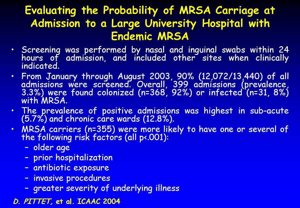 Evaluating the Probability of MRSA Carriage at Admission to a Large University Hospital with Endemic MRSA