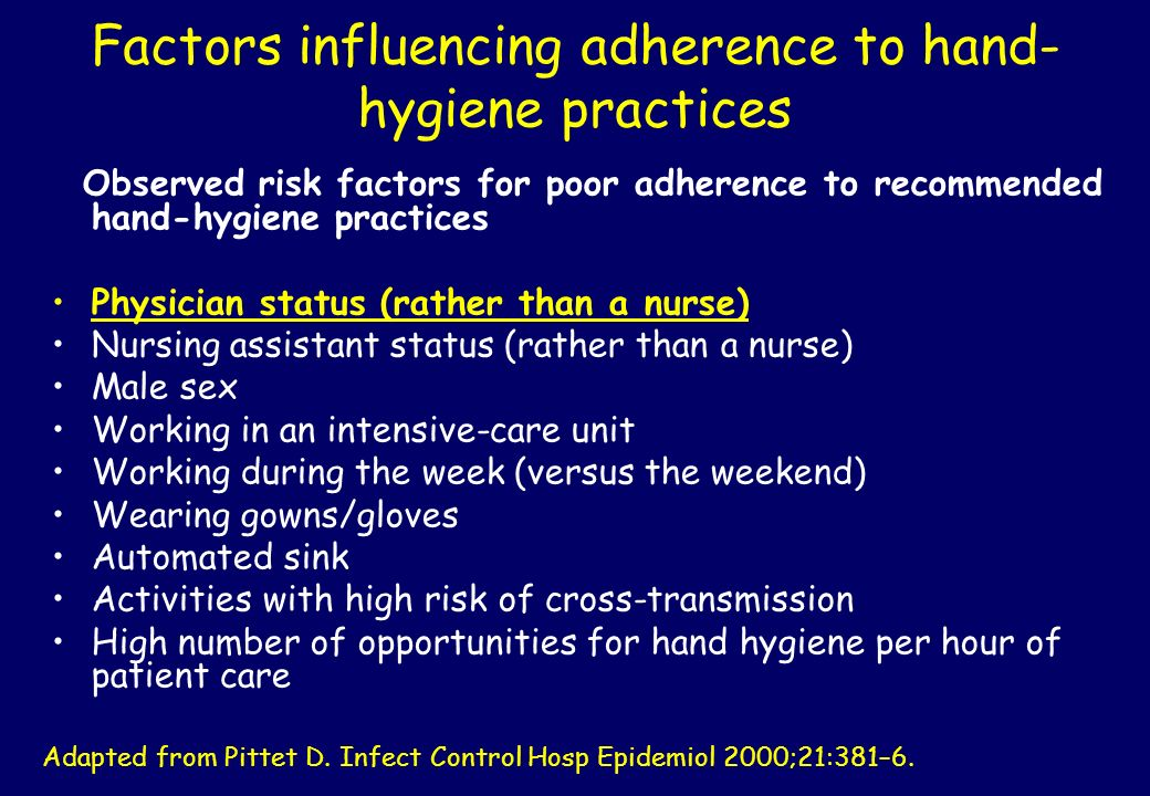 Factors influencing adherence to hand-hygiene practices