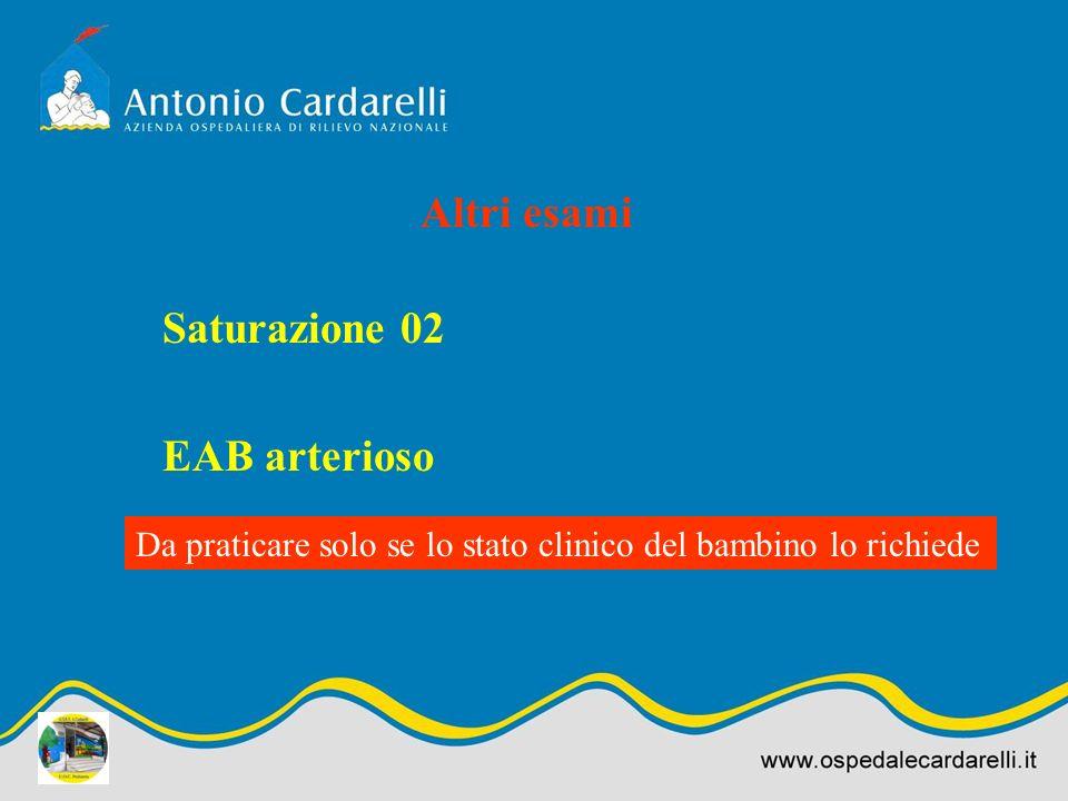 Altri esami Saturazione 02 EAB arterioso