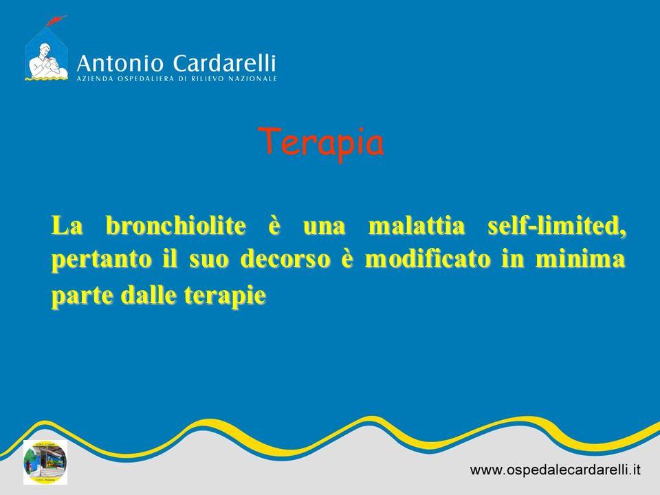 Terapia La bronchiolite è una malattia self-limited, pertanto il suo decorso è modificato in minima parte dalle terapie.