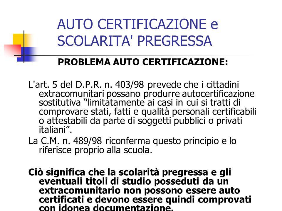 AUTO CERTIFICAZIONE e SCOLARITA PREGRESSA
