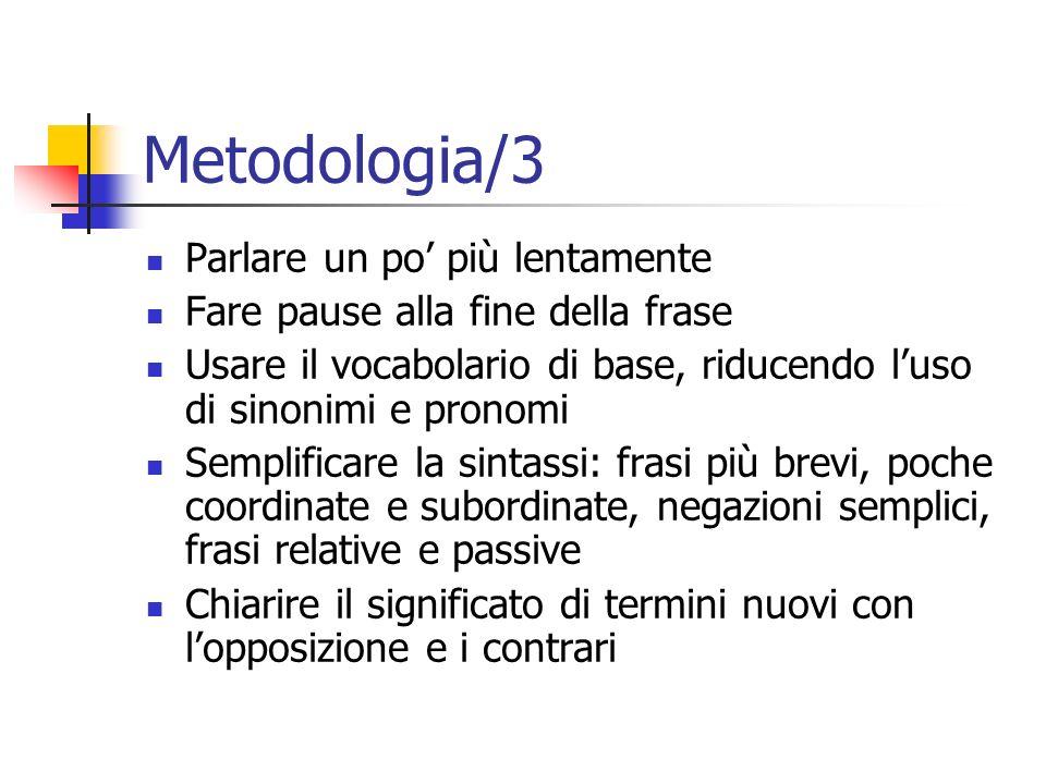 Metodologia/3 Parlare un po' più lentamente