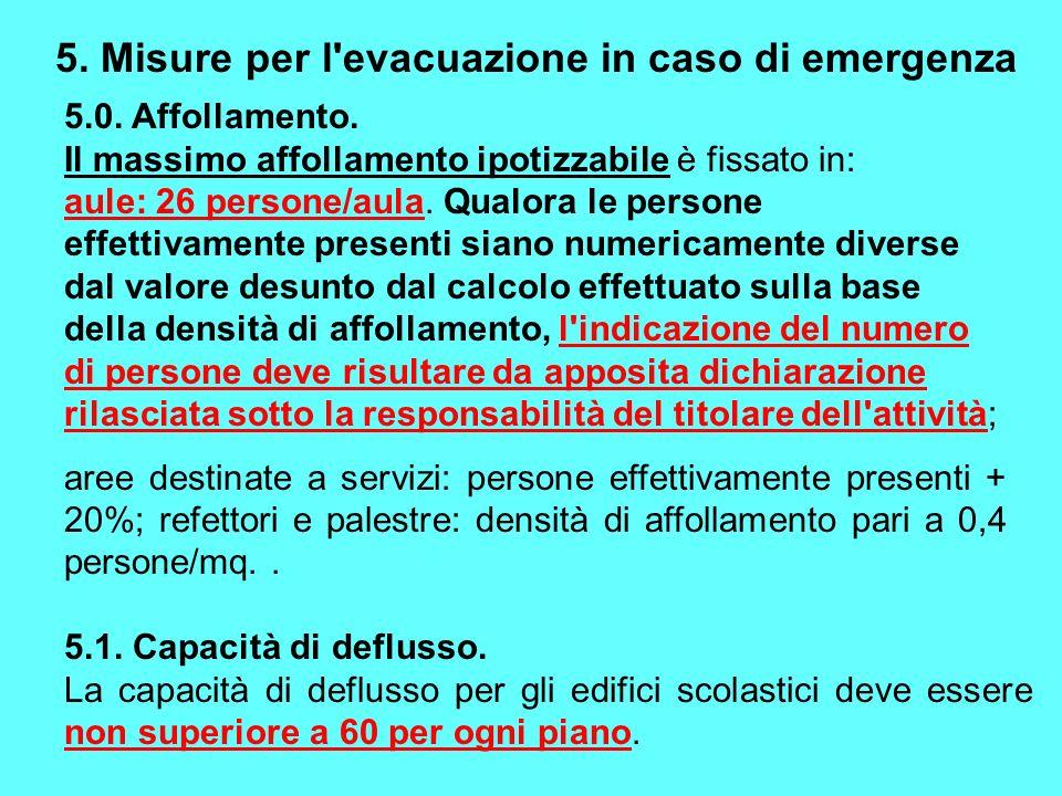 5. Misure per l evacuazione in caso di emergenza