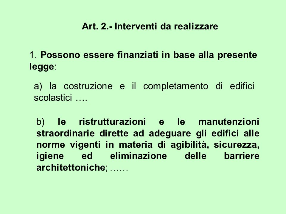 Art. 2.- Interventi da realizzare