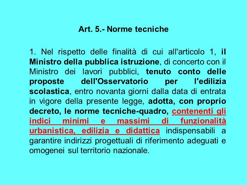 Art. 5.- Norme tecniche