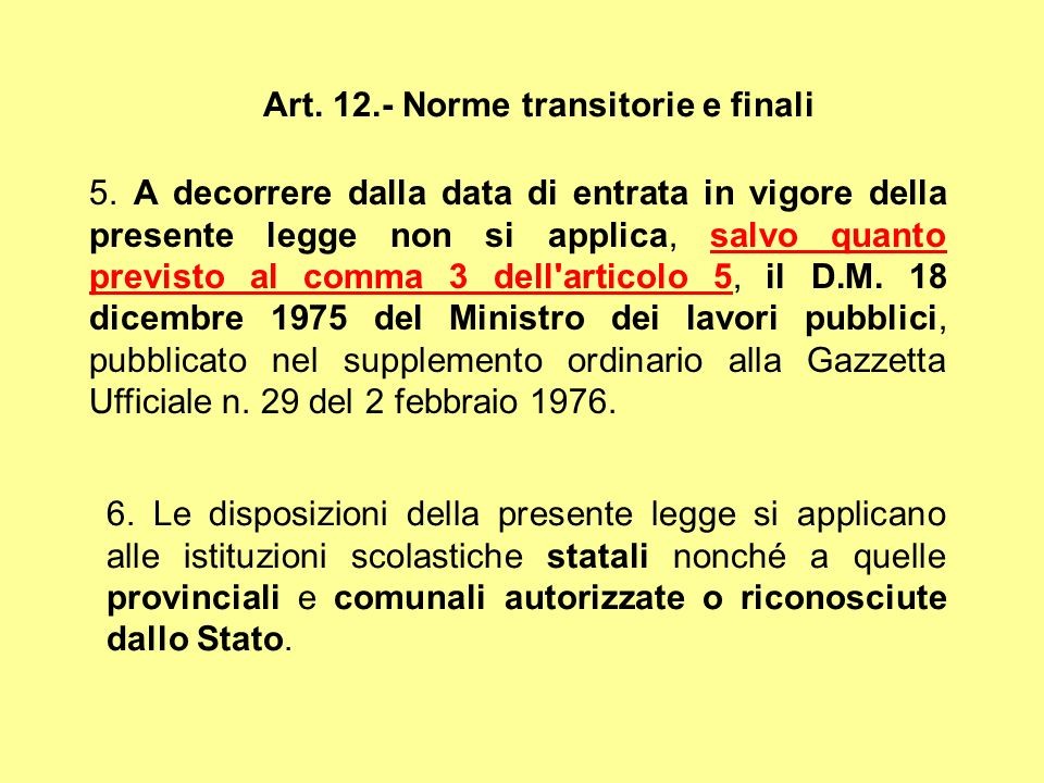Art. 12.- Norme transitorie e finali