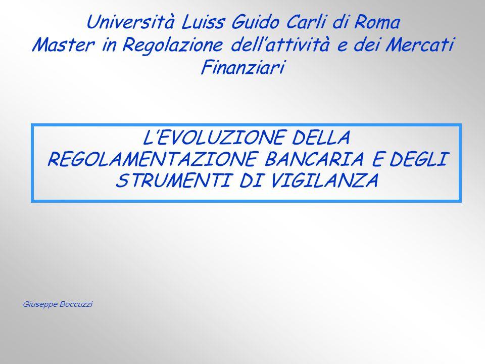 Università Luiss Guido Carli di Roma Master in Regolazione dell'attività e dei Mercati Finanziari