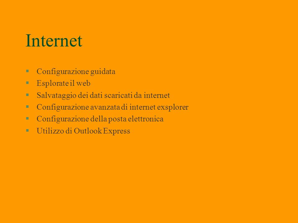 Internet Configurazione guidata Esplorate il web