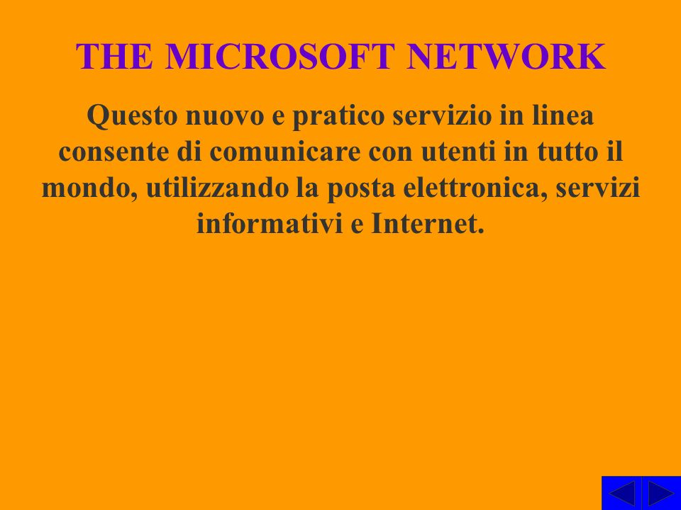 THE MICROSOFT NETWORK