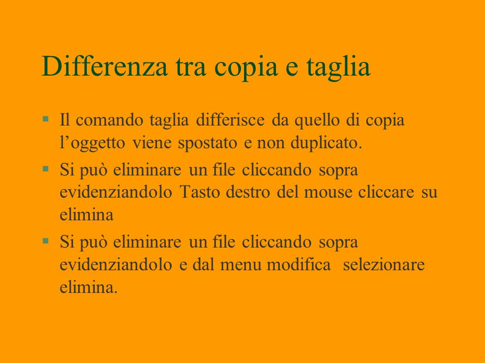Differenza tra copia e taglia