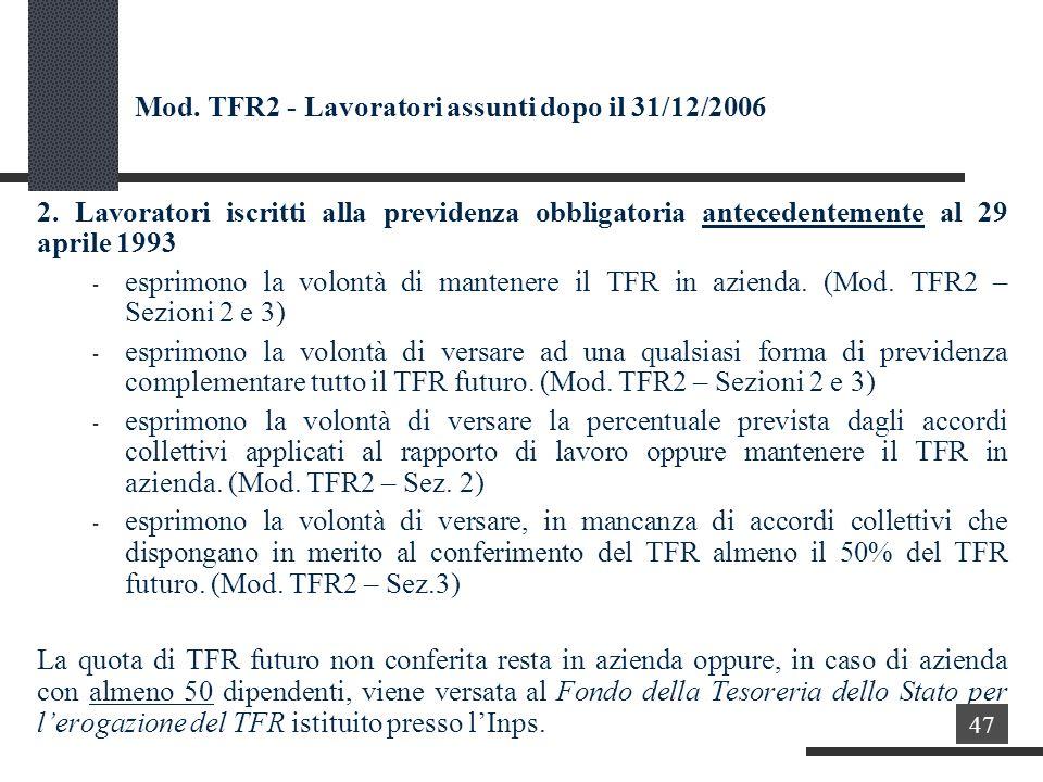 Mod. TFR2 - Lavoratori assunti dopo il 31/12/2006