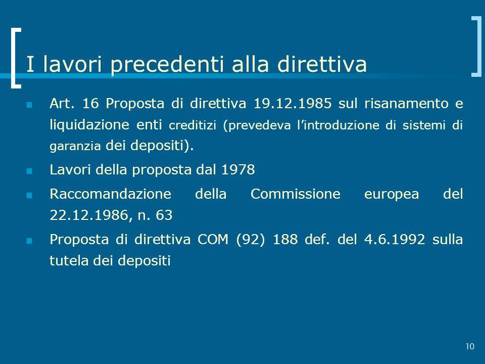 I lavori precedenti alla direttiva