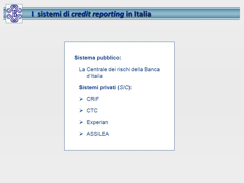 I sistemi di credit reporting in Italia