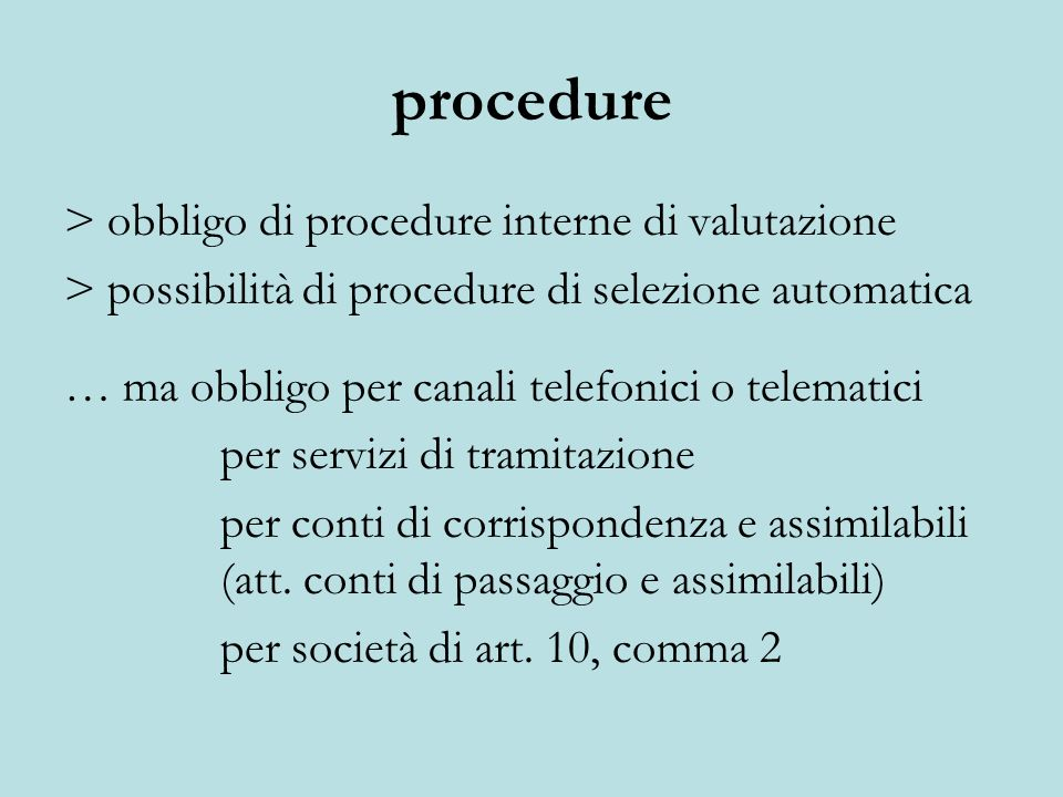 procedure > obbligo di procedure interne di valutazione