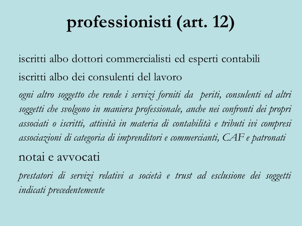 professionisti (art. 12) notai e avvocati