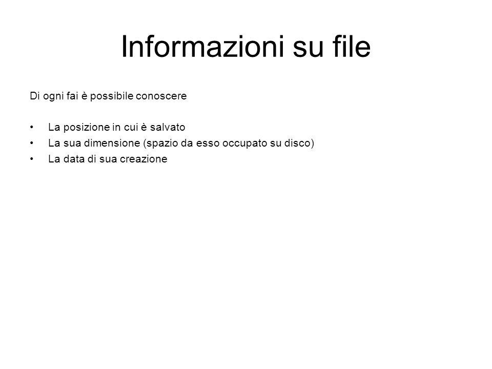 Informazioni su file Di ogni fai è possibile conoscere
