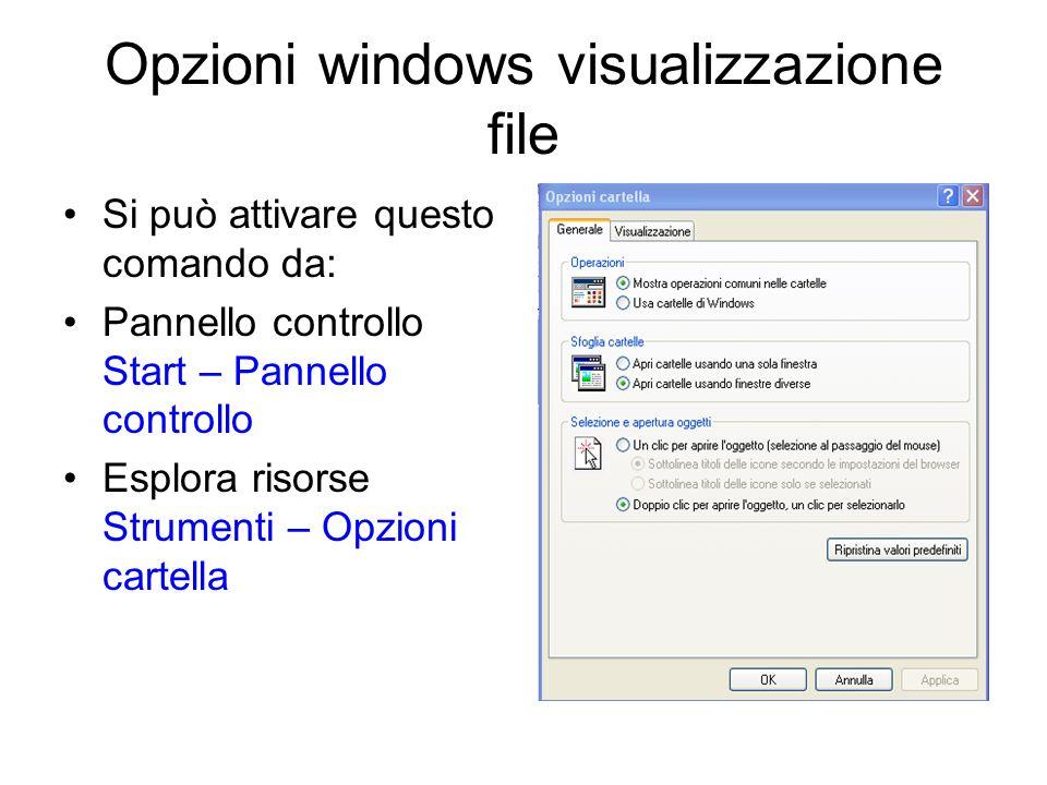 Opzioni windows visualizzazione file