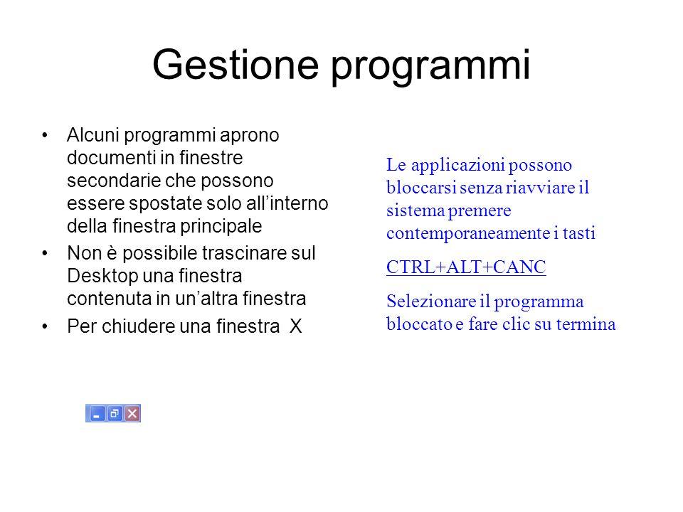 Gestione programmi Alcuni programmi aprono documenti in finestre secondarie che possono essere spostate solo all'interno della finestra principale.