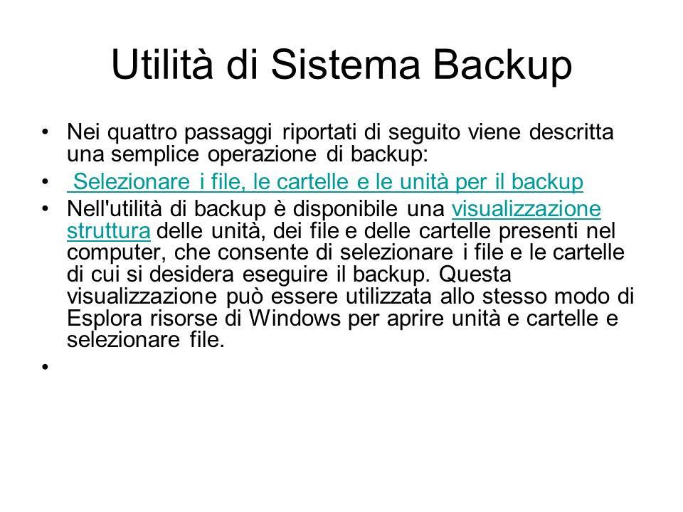 Utilità di Sistema Backup