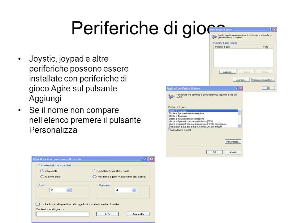 Periferiche di gioco Joystic, joypad e altre periferiche possono essere installate con periferiche di gioco Agire sul pulsante Aggiungi.