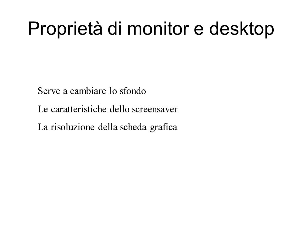 Proprietà di monitor e desktop