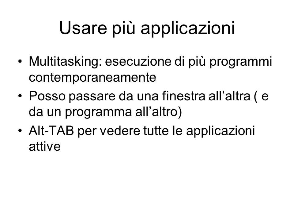 Usare più applicazioni
