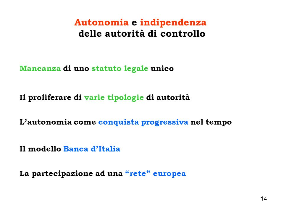 Autonomia e indipendenza delle autorità di controllo