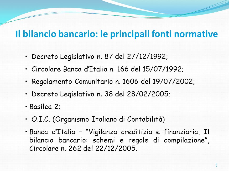 Il bilancio bancario: le principali fonti normative