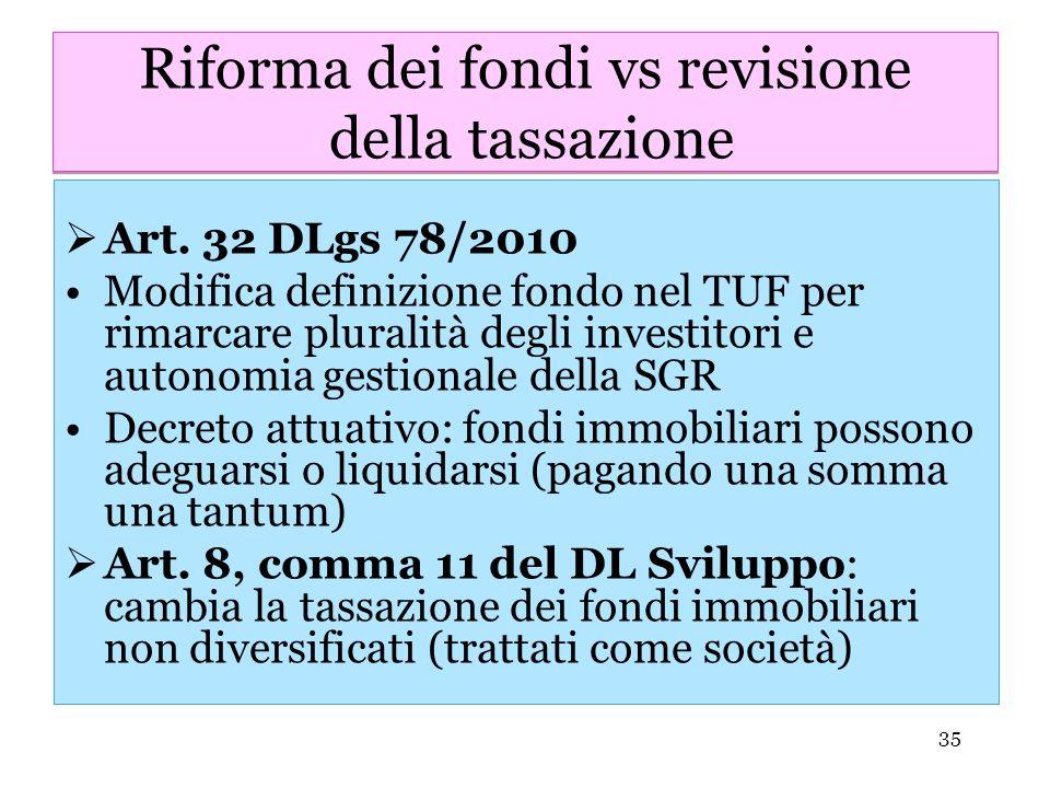 Riforma dei fondi vs revisione della tassazione