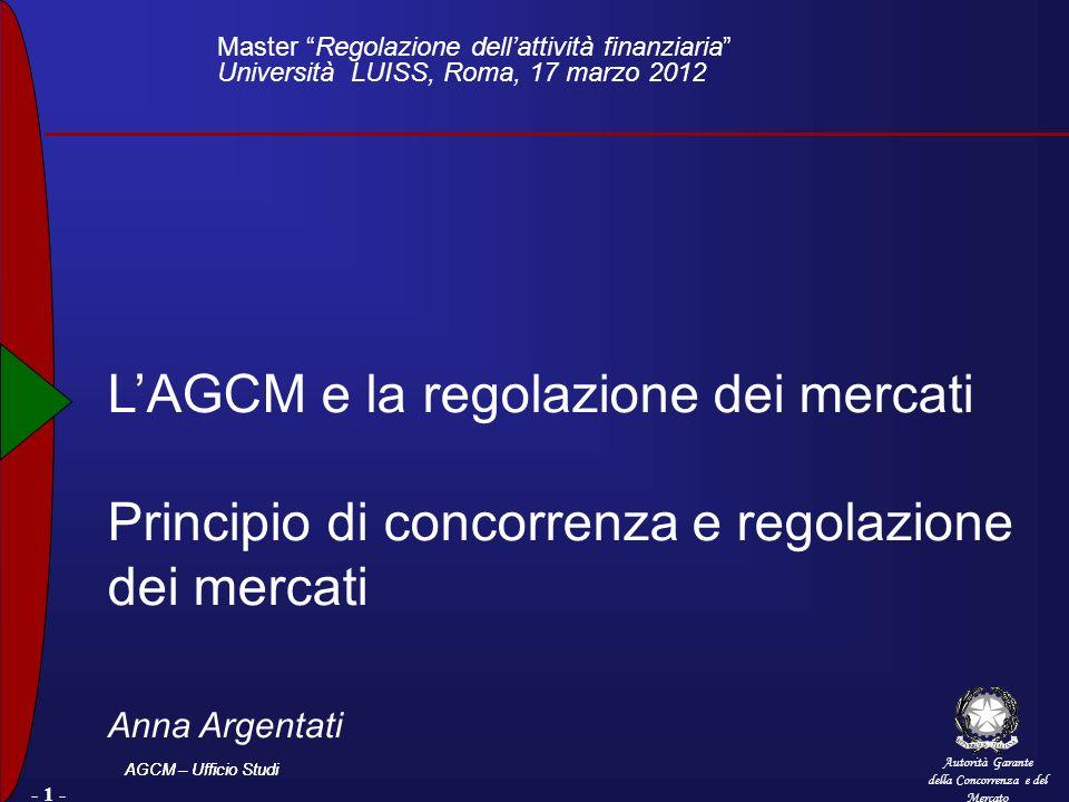 L'AGCM e la regolazione dei mercati