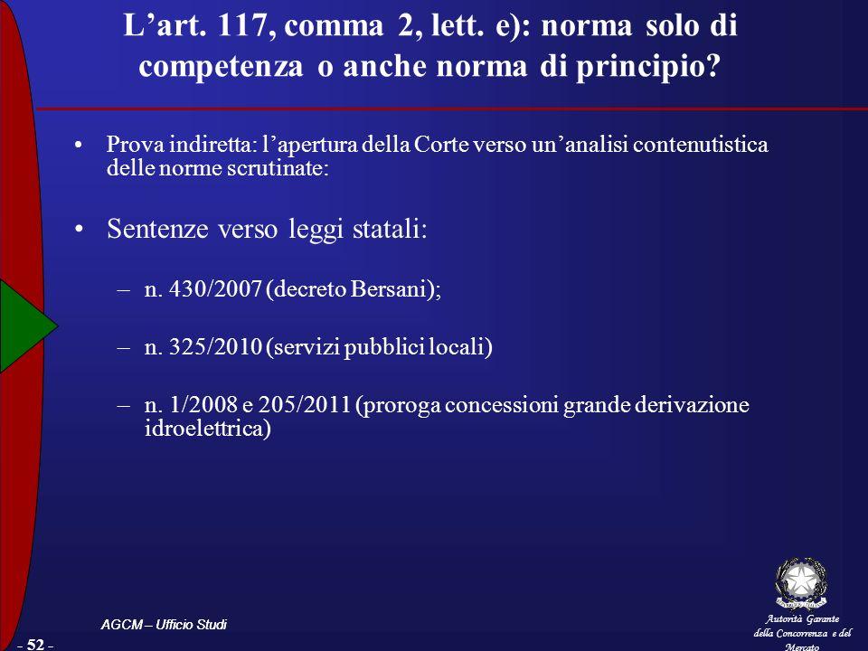 L'art. 117, comma 2, lett. e): norma solo di competenza o anche norma di principio