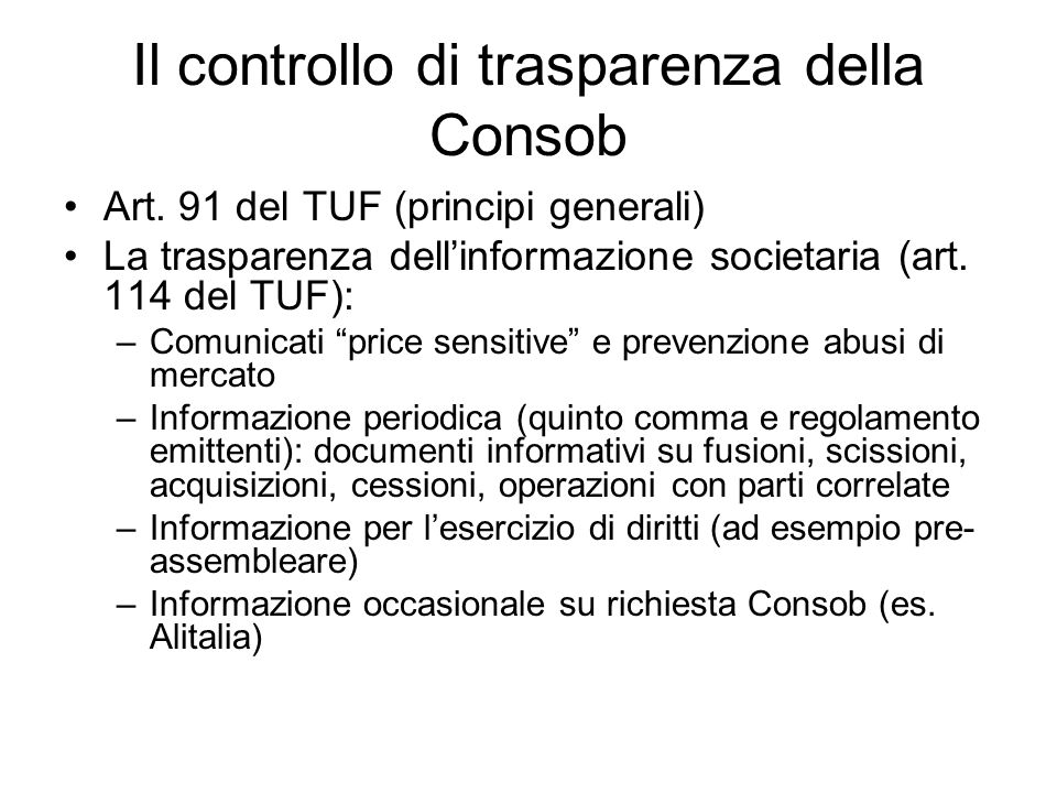 Il controllo di trasparenza della Consob