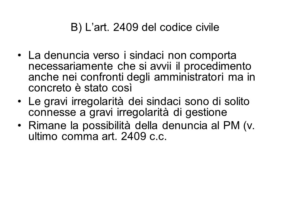 B) L'art. 2409 del codice civile