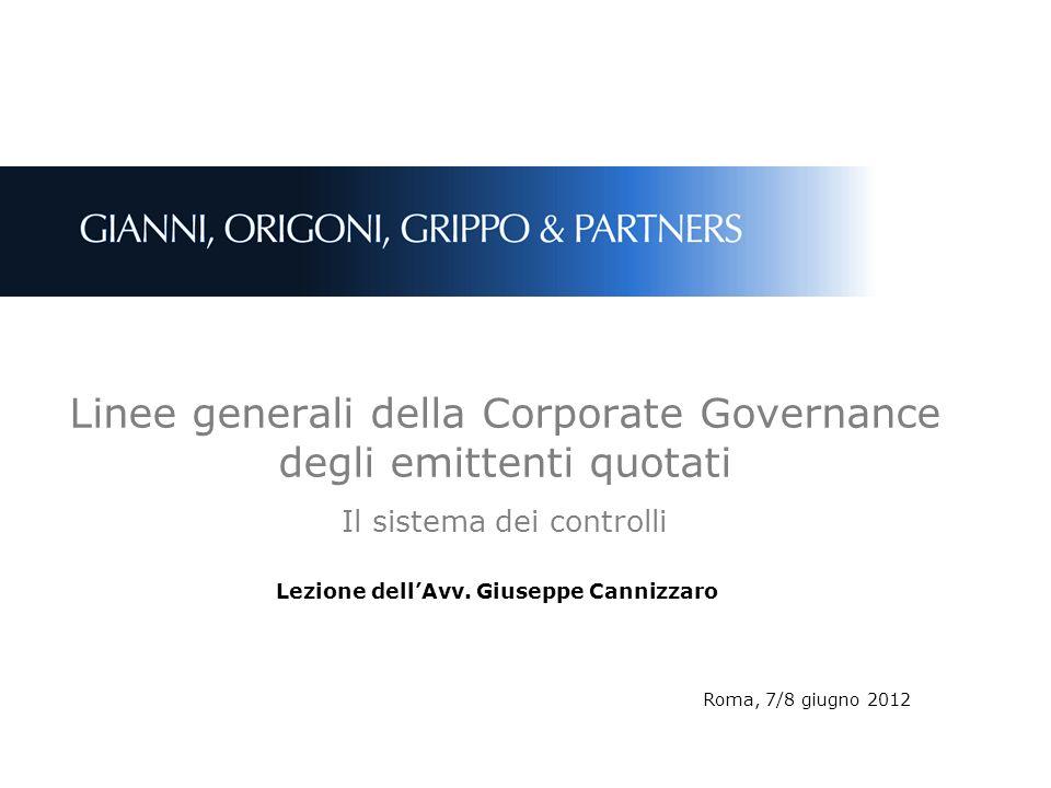 Linee generali della Corporate Governance degli emittenti quotati Il sistema dei controlli