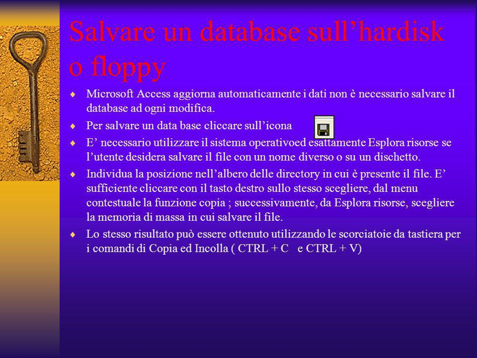 Salvare un database sull'hardisk o floppy
