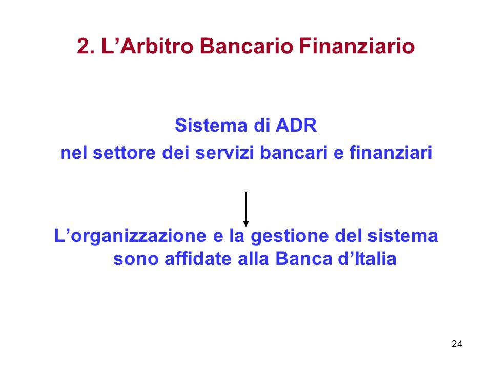 2. L'Arbitro Bancario Finanziario