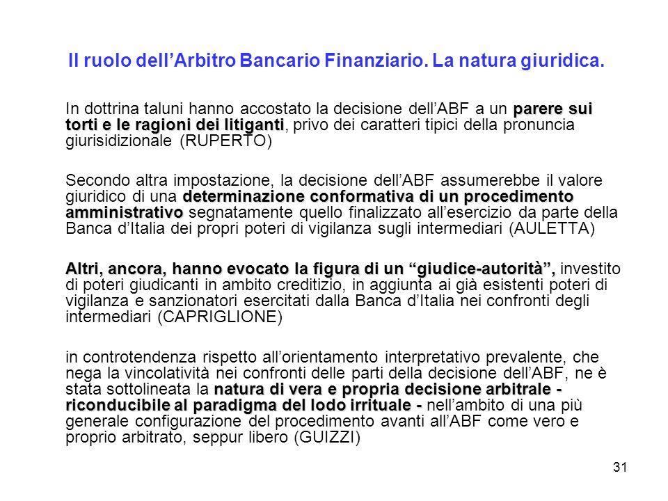Il ruolo dell'Arbitro Bancario Finanziario. La natura giuridica.