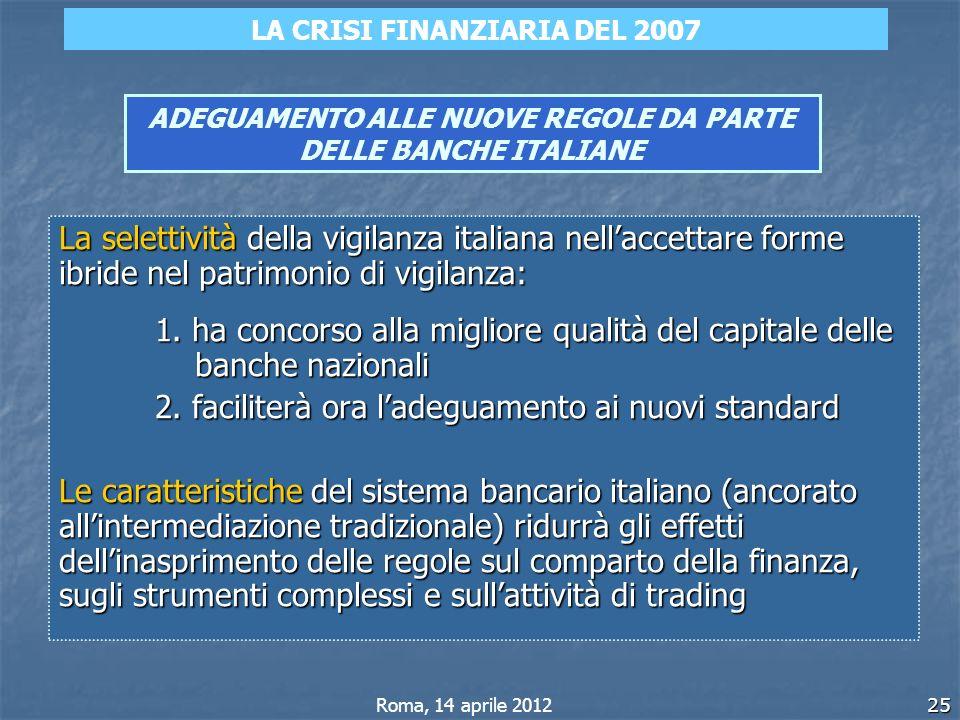ADEGUAMENTO ALLE NUOVE REGOLE DA PARTE DELLE BANCHE ITALIANE
