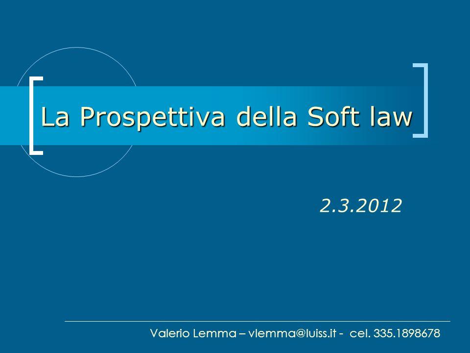 La Prospettiva della Soft law
