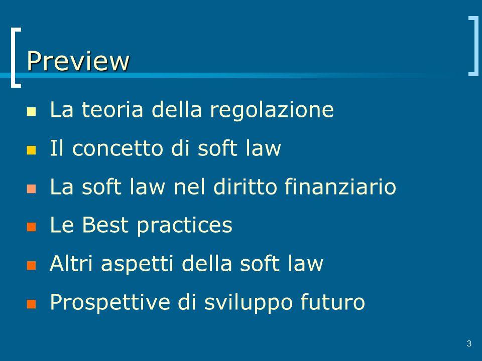 Preview La teoria della regolazione Il concetto di soft law