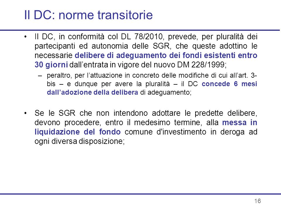 Il DC: norme transitorie