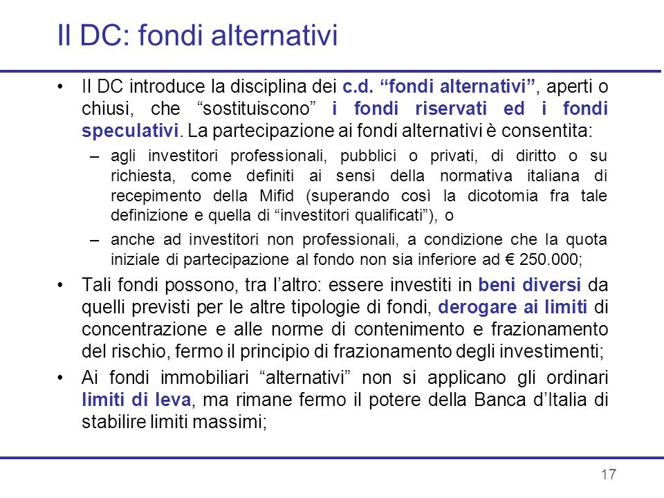 Il DC: fondi alternativi